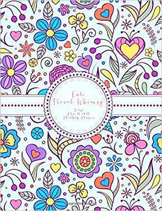Cute Floral Whimsy Large 8.5 x 11 2015 Monthly Planner (2015 Day Planners, Organizers, & Calendars) (Volume 5)