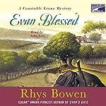 Evan Blessed   Rhys Bowen