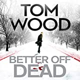 Better Off Dead: Victor the Assassin 4 (Unabridged)