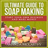 img - for Ultimate Guide to Soap Making book / textbook / text book