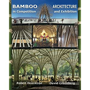 Bamboo Architecture: In Competition and Exhibition