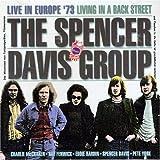 echange, troc Spencer Davis - Live in Europe 73: Living in a Back Street
