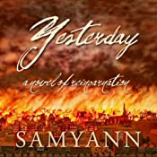 Yesterday: A Novel of Reincarnation | [Samyann]