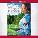 A Whisper of Peace Audiobook by Kim Vogel Sawyer Narrated by Christina Moore