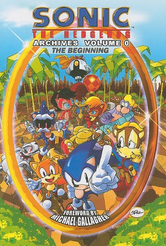Sonic The Hedgehog Archives Volume 0: The Beginning