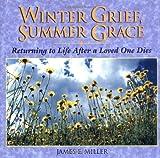 Winter Grief Summer Grace (Willowgreen Series)