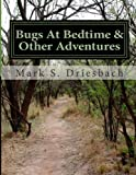 img - for Bugs At Bedtime & Other Adventures book / textbook / text book