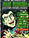 img - for Dark Dossier #3: The Magazine of Ghosts, Aliens, Monsters, & Mysteries! book / textbook / text book