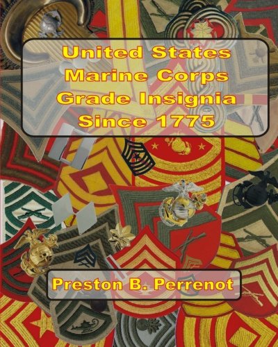 United States Marine Corps Grade Insignia Since 1775 PDF