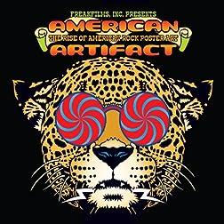 American Artifact: The Rise Of American Rock Poster Art