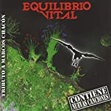 Tributo a Marcos Chacon by Equilibrio Vital (2006-06-01)