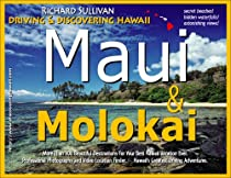Driving & Discovering Hawaii: Maui & Molokai