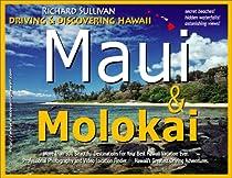 Driving & Discovering Hawaii: Maui & Molokai