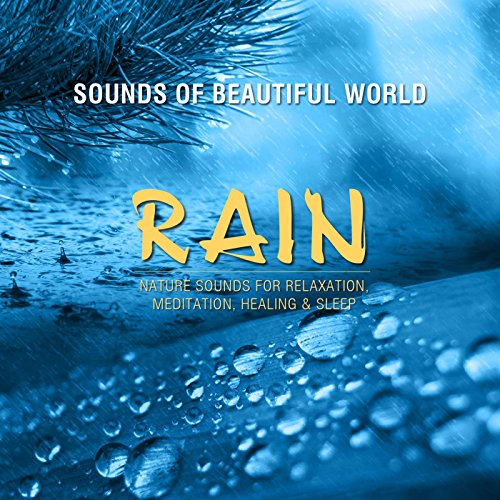 Rain (Nature Sounds for Relaxation, Meditation, Healing & Sleep) (New World Music compare prices)