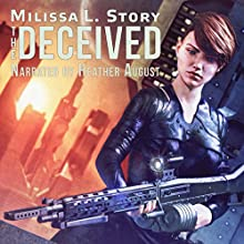 The Deceived: Maggie Gray, Book 1 Audiobook by Milissa L Story Narrated by Heather August