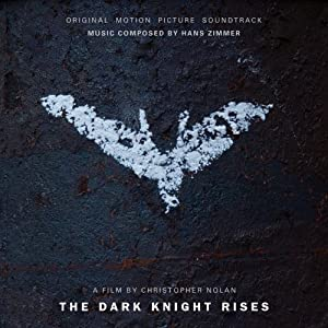 Hans Zimmer - The Dark Knight Rises Soundtrack