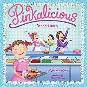 Pinkalicious: School Lunch Audiobook