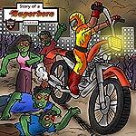 Story of a Superhero: The Superhero Who Stopped the Zombie Plague | Jeff Child