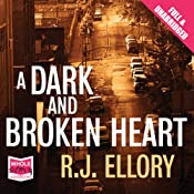A Dark and Broken Heart | [R. J. Ellory]