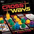 CrossWays: The Path to Victory is Not Always a Straight Line