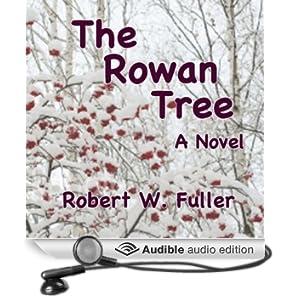 The Rowan Tree: A Novel