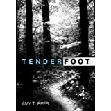 Tenderfoot ~ Amy Tupper