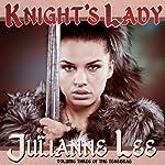 Knight's Lady | Julianne Lee