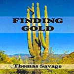 Finding Gold | Thomas Savage