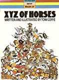 X. Y. Z. of Horses (Wonder Why) (0552570532) by Goffe, Toni