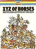 X. Y. Z. of Horses (Wonder Why) (0552570532) by Goffe, Toni