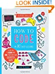 How to Code in 10 Easy Lessons: Learn...