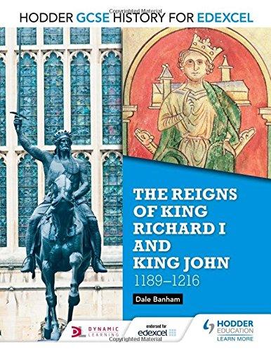 Reigns of King Richard & King John 1189-1216 (Gcse History for Edexcel)