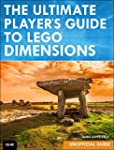 The Ultimate Player's Guide to LEGO D...