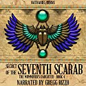 Secret of the 7th Scarab: The Mummifier's Daughter Series, Book 4 Audiobook by Nathaniel Burns Narrated by Gregg Rizzo
