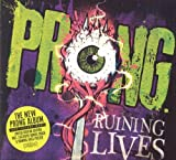 Ruining Lives (incl. 1 bonus track + poster) by Prong (2014-05-03)