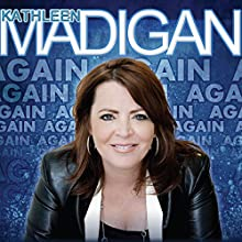Madigan Again  by Kathleen Madigan Narrated by Kathleen Madigan