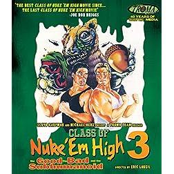 Class Of Nuke 'Em High III: The Good, The Bad And The Subhumanoid [Blu-ray]