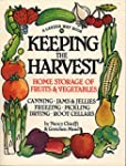 Keeping the Harvest: Discover the Hom...