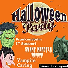 Halloween Party Book Set: Frankenstein: IT: Support (       UNABRIDGED) by James Livingood Narrated by Michael Gilboe, J. Scott Bennett, Bryan Patrick Jones