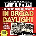 In Broad Daylight Audiobook by Harry N. MacLean Narrated by Dave Clark