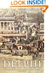 Delphi: A History of the Center of th...