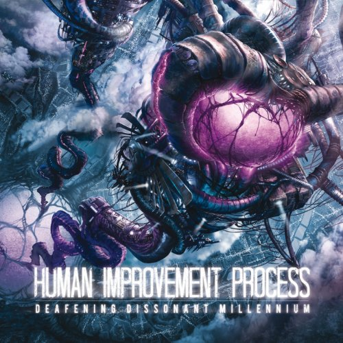 Human Improvement Process-Deafening Dissonant Millennium-2013-KzT Download