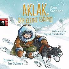 Spuren im Schnee (Aklak, der kleine Eskimo 2) Hörbuch von Anu Stohner Gesprochen von: Sigrid Burkholder