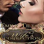 A Wife's Correction | Emily Tilton