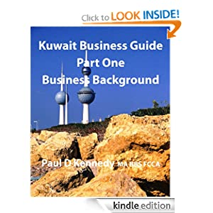 Kuwait Business Guide Part One: Business Background Paul Kennedy