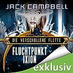 Fluchtpunkt Ixion (Die Verschollene Flotte 3) | Jack Campbell