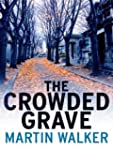 The Crowded Grave: A Bruno Courr�ges...