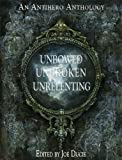 img - for Unbowed, Unbroken, Unrelenting (DLP Anthology) book / textbook / text book