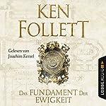 Das Fundament der Ewigkeit | Ken Follett
