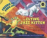 Freddie the Frog® and the Flying Jazz Kitten: 5th Adventure: Scat Cat Island